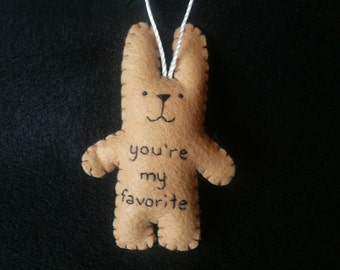 "Funny Christmas felt ornaments tree decoration ""You're my favorite"" bunny rabbit custom personalized embroidered"