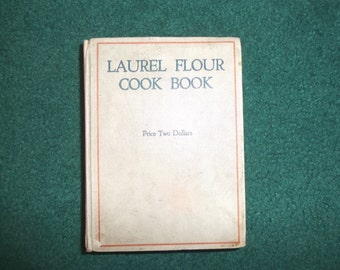 REDUCED 20s Laurel Flour Cookbook