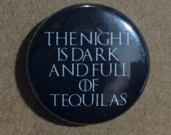"""1"""" Button - The Night is Dark..."""