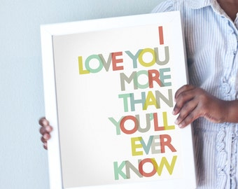 Love You More print in primary colors