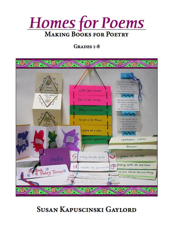 Homes for Poems: Making Books for Poetry