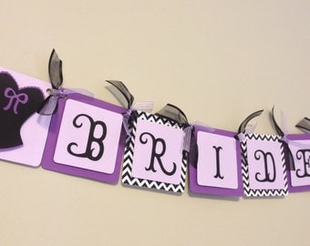 Purple Chevron Bridal Shower Banner- Bride to Be Banner - Lingerie Banner - Purple and Black Bride Decorations