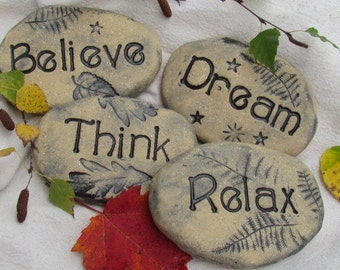 Stones with words: words ; Believe, Think, Dream, Relax ~ Ceramic stones for gardening, meditation, inspiration. Enjoy your Retirement gift