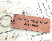 Custom Key Ring, Personalized Copper Key Chain, Your Custom Message, Custom Quote, Your Words