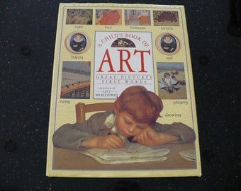 Children's Books, A Child's Book of Art, 100 Pictures, First Words, 1st Ed, Children's Art Books, Vintage  Art Books,
