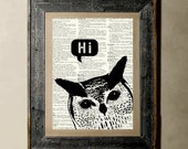 Buy 1 get 1 Free - Owl Hi - Printed on a Vintage Dictionary, 8X10, dictionary art, paper art, illustration art, collage