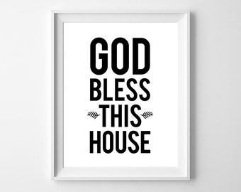 God Bless This House - Beautiful Quote PRINTABLE INSTANT DOWNLOAD 8x10 Digital Art.