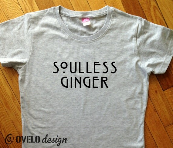 Soulless Gingers  for Gingers and Redheads Womens T-shirt