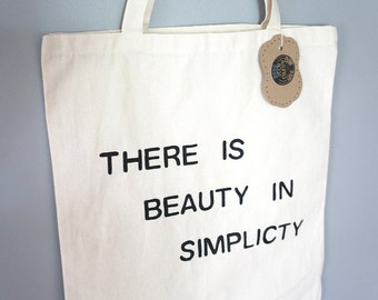 There Is Beauty In Simplicity Tote Bag - Hand Painted Natural Cotton Canvas Tote Bag - Canvas Quote Tote Bag - Simplicity Quote - Beach Bag