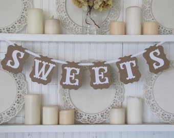 SWEETS Banner, Wedding Sign, Wedding Reception, Party Decoration,Love is Sweet, Candy Bar Display
