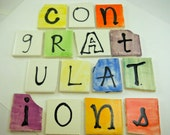 hand painted tiles spelling CONGRATULATIONS, 2 inch letter tiles, leave a message for a loved one, for a mosaic to commemorate a special day