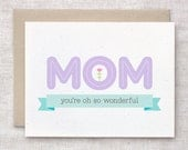Mothers Day Card - Pastel Mum, Floral Spring Feminine Mom Birthday Card Mom - You're Oh So Wonderful