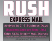 Rush Option Express Service - Arrives in 2 - 4 BUSINESS days after the purchase of Rush Fee.