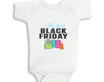 My First Black Friday funny baby bodysuit or infant T-Shirt