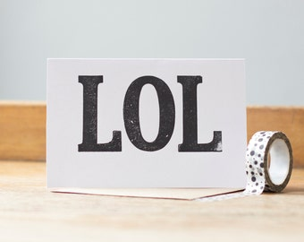LOL  letterpress printed greetings card