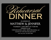 Rehearsal Dinner Invitation Printable or Printed with FREE SHIPPING - Customized to Your Event - Black and Gold