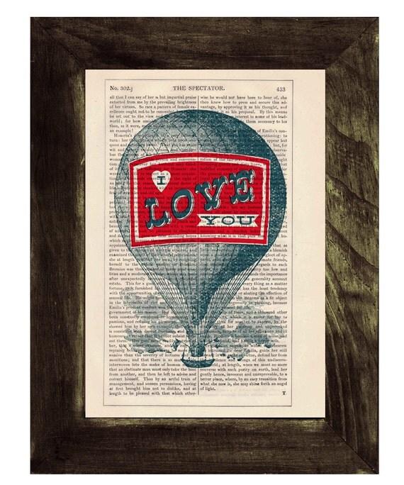Christmas Sale Dictionary print Hot air Balloon- I love you- Print on Vintage Book - mixed media art TVH053