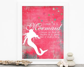 Mermaid Poster - I Must Be a Mermaid  - Beach Inspired Digital Art Print Hot Pink Inspirational Poster Fuchsia Teen Room