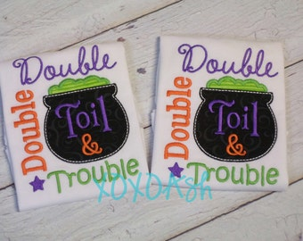 Girls Halloween Double Double Toil & Trouble with Black Cauldron applique-- Appliqued Embroidered Shirt or bodysuit