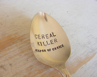 Cereal Killer Spoon Weapon of Choice