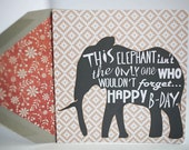 Elephant Never Forgets Birthday Card