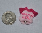 Dollhouse Miniature Baby Clothes - Mommy's Girl Onesie