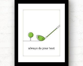 Golf gifts | golf decor | golf lover gift | golf gifts for men | golf art print | motivational poster | do your best art print | golf art