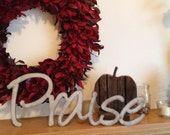 Praise word art wall hanging, Industrial Word, Industrial style Praise, rustic style, Metal words, Phrases, Inspirational Words