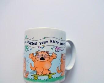 Vintage Have You Hugged Your Kitty Today Coffee Mug 1980s