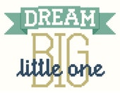 PATTERN - Dream Big cross stitch