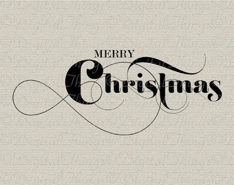 Merry Christmas Typography Holiday Decor Wall Decor Art Printable Digital Download for Iron on Transfer to Fabric Pillows Tea Towels DT339