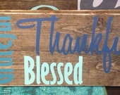 Grateful Thankful Blessed rustic wood wall art