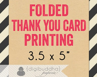 """Folded than you Card PRINTING for any digibuddha Thank You Card. Card Stock 3.5x5"""" A1 Note Card with Envelope. Thick 110lb Matte Cardstock"""