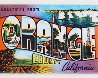 Greetings from Orange County Fridge Magnet