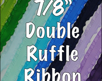 "7/8"" Double Ruffle Ribbon - Many Colors and Lengths!"