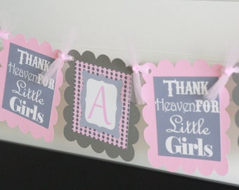 "Baby Shower Pink & Grey Thank Heaven for Little Girls ""It's a Girl"" Baby Shower Banner - Ask About Party Pack"