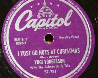 Yogi Yorgesson - I Yust Go Nuts at Christmas / Yingle Bells - Capitol 57-781 - Vintage 78 RPM Record - 1949