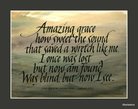 Amazing Grace Calligraphy Print By Bellaletra On Etsy