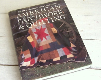 AMERICAN PATCHWORK & QUILTING By Better Homes and Gardens - 1985 - Unused Condition