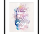 Printable Art She Believed She Could And She Did 8x10