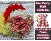"Hair Pretty M2M ""Matilda Jane It's a Wonderful Parade Fairgrounds Betsy Dress"""
