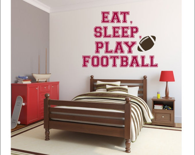 Eat Sleep Play Football Vinyl Wall Decal Football Wall Decal Vinyl Wall Decal Sports Athletic Decal Team Decal Boys Nursery Bedroom Decal
