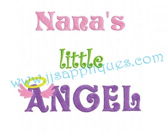 Instant Download - Nana Embroidery Designs Family Design saying Nana's Little Angel Embroidery Design 4x4, 5x7, 6x10 hoops