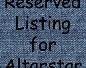 Reserved Listing for Altarstar