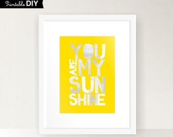 Yellow Nursery art print You are my sunshine 5x7 PRINTABLE INSTANT DOWNLOAD ( 57vaiv006 )