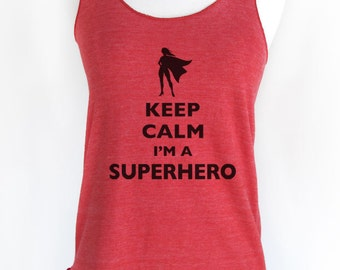 Keep Calm I'm A Superhero design 3 female hero Soft Tri-Blend Racerback Tank