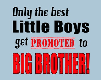 Big Brother One Piece Promoted to Big Brother Shirt Promotion New Sibling Tee Newborn Sister Infant Baby Brother 6 12 18 24 Month Clothing