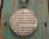 Mark 16: 6-7 Handcrafted Scripture Pendant