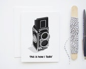 This Is How I Rolle - Rolleiflex TLR Vintage Retro Camera Blank Greeting Card