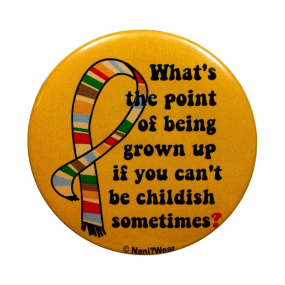4th Doctor Button 2-Inch: What's the Point of Being Grown Up